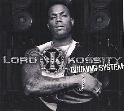 Lord Kossity - Booming System (2005)