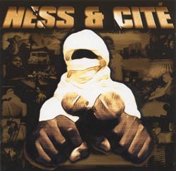Ness & Cite - Ghetto Moudjahidin (2001)