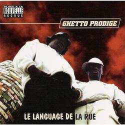 Ghetto Prodige - Le Language De La Rue (1997)