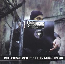 La Rumeur - Deuxieme Volet (Le Franc-Tireur) (1998)