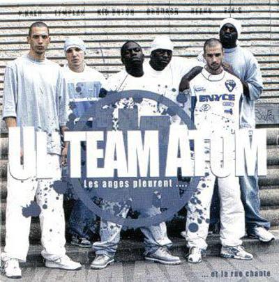 Ul'Team Atom - Les Anges Pleurent... Et La Rue Chante (2004)