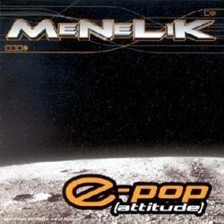 Menelik - E-Pop (Attitude) (2001)