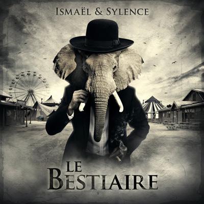 Ismael Lesage & Sylence - Le Bestiaire (2014)