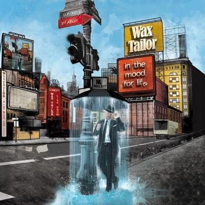 Wax Tailor - In The Mood For Life (2009)