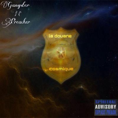 La Douane Cosmique - Gangster'n'Preacher (2014)