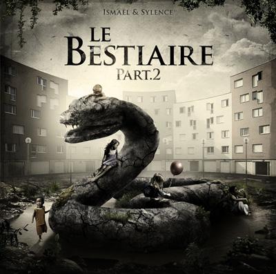 Ismael Lesage & Sylence - Le Bestiaire (Part. 2) (2014)