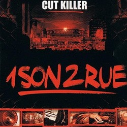 DJ Cut Killer - 1 Son 2 Rue (2002)