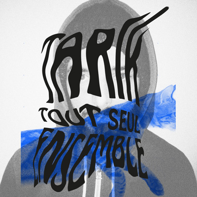 Tarik - Tout Seul Eensemble
