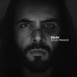Brav - Sous France (2015)