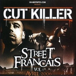 DJ Cut Killer - Street Francais Vol. 3 (2006)