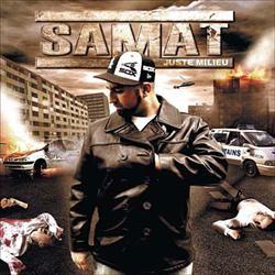 Samat - Juste Milieu (2006)