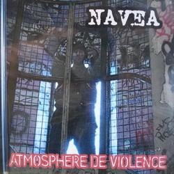 Navea - Atmosphere De Violence (2007)