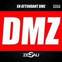 Zesau - En Attendant DMZ (2015)