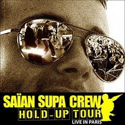 Saian Supa Crew - Hold-Up Tour (2006)