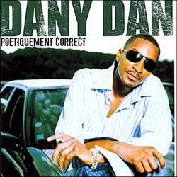 Dany Dan - Poetiquement Correct (2006)