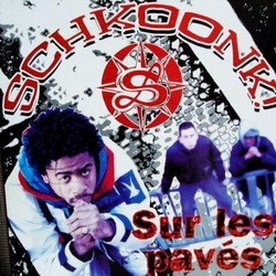 Schkoonk - Sur Les Paves (1996)