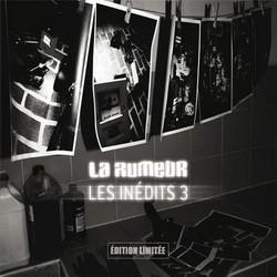 La Rumeur - Les Inedits 3 (Limited Edition) (2015)