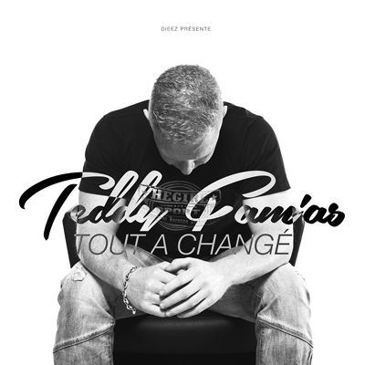 Teddy Fam'as - Tout A Change (2015)