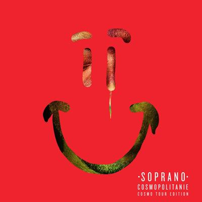 Soprano - Cosmopolitanie (Cosmo Tour Edition) (2015)