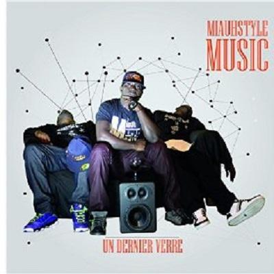 Miauhstyle Music - Un Dernier Verre (2015)