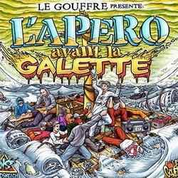 Le Gouffre - L'apero Avant La Galette (2015)