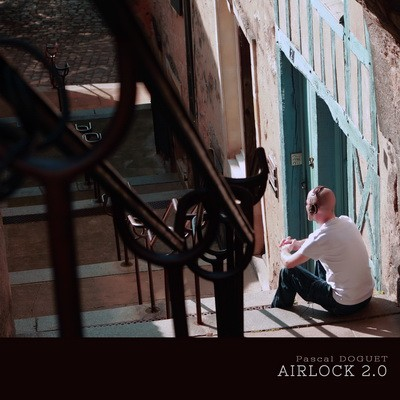 Pascal Doguet - Airlock 2.0 (2015)