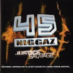 45 Niggaz - Justice Sauvage (2003)