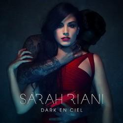Sarah Riani - Dark En Ciel (2015)