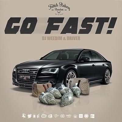 Dj Weedim & Driver - Go Fast (2015)