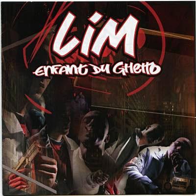LIM - Enfant Du Ghetto (Reedition) (2008)
