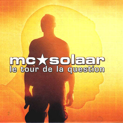 MC Solaar - Le Tour De La Question (1998)