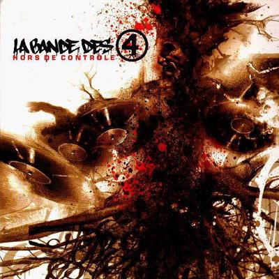 La Bande Des 4 - Hors De Controle (2003)