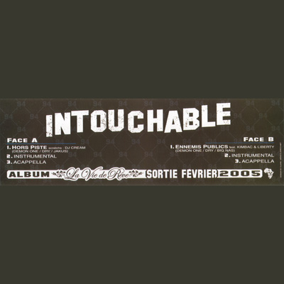 Intouchable - Hors Piste & Ennemis Publics (2005)