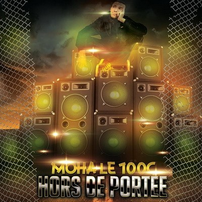 Moha Le 100C - Hors De Portee (2015)