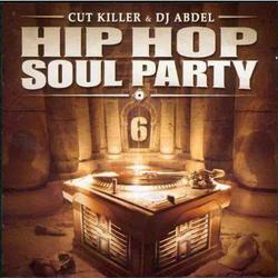 DJ Cut Killer & Dj Abdel - Hip-Hop Soul Party 6 (2003)