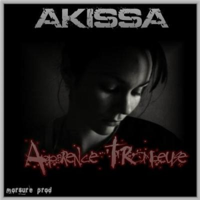 Akissa - Apparence Trompeuse (2006)