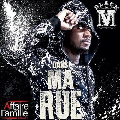 Black M - Dans Ma Rue