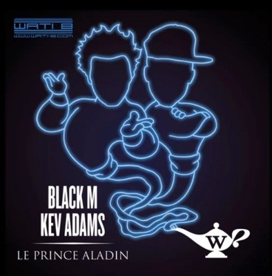Black M - Le Prince Aladin feat. Kev Adams