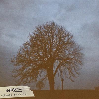 NERSI -  Chemin De Croix (2015)