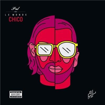 PNL - Le Monde Chico (2015)