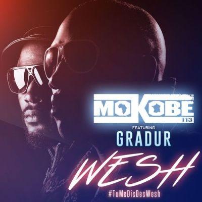 Mokobe - Wesh feat. Gradur (Single) (2015)