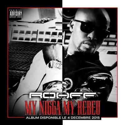 Rohff - My Nigga My Rebeu (Single) (2015)