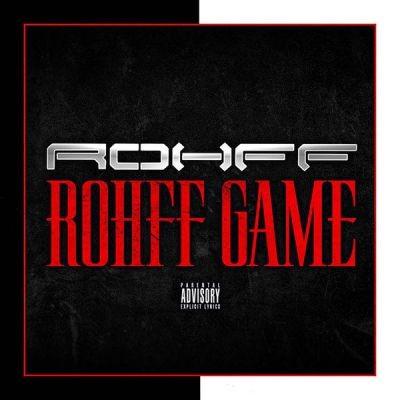 Rohff - Rohff Game  (Single) (2015)