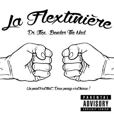 Docteur Flex & Bender The Mad - La Flextiniere (2015)
