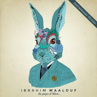 Ibrahim Maalouf - Au pays d'Alice… (Instrumental Version) (2015)