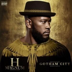 H-Magnum - Gotham City (2016)