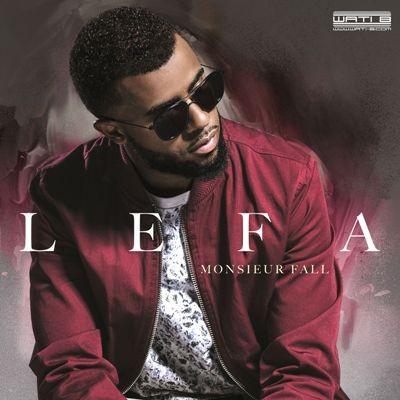Lefa - Monsieur Fall (2016)