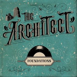 The Architect - Foundations (2013)