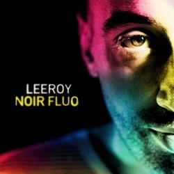 Leeroy - Noir Fluo (2016)