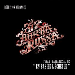 Furax Barbarossa - En Bas De L'echelle (Reedition) (2015)